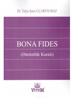 Bona Fides (Dürüstlük Kuralı)