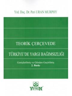 Türkiye'de Yargı Bağımsızlığı