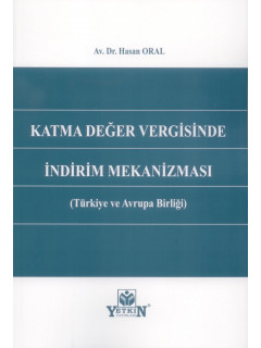 Katma Değer Vergisinde İndirim Mekanizması (Türkiye ve Avrupa Birliği)