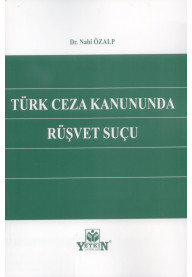 Türk Ceza Kanununda Rüşvet Suçu