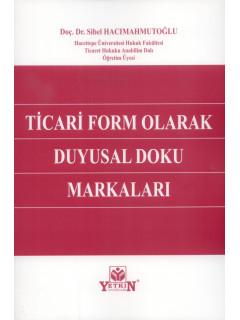 Ticari Form Olarak Duyusal Doku Markaları