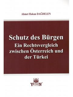Schutz des Bürgen Ein Rechtsvergleich zwischen Österreich und der Türkei