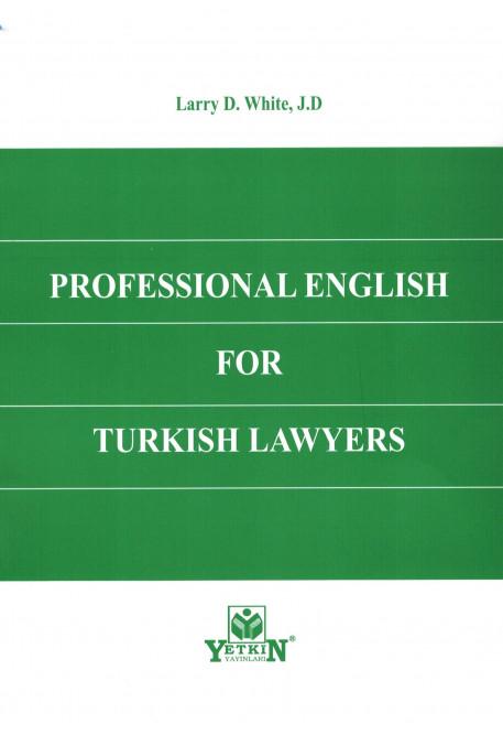 Professional English for Turkish Lawyers