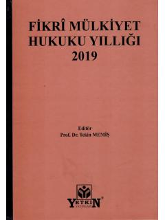 Fikri Mülkiyet Hukuku Yıllığı 2019