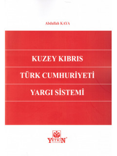 Kuzey Kıbrıs Türk Cumhuriyeti Yargı Sistemi