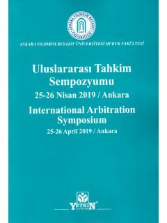 Uluslararası Tahkim Sempozyumu 25-26 Nisan 2019 / Ankara