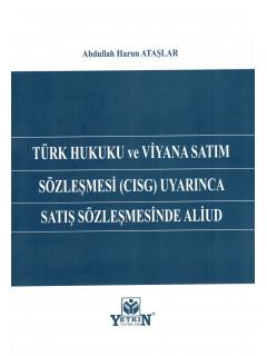 Türk Hukuku ve Viyana Satım Sözleşmesi (CISG) Uyarınca Satış Sözleşmesinde Aliud