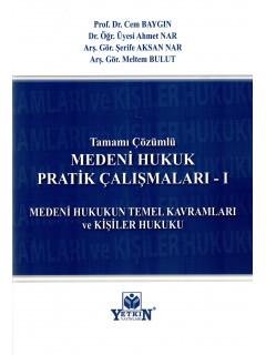 Medeni Hukuk Pratik Çalışmaları - I