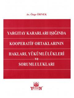 Kooperatif Ortaklarının Hakları, Yükümlülükleri ve Sorumlulukları