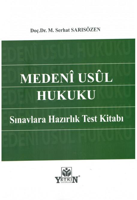 Medeni Usul Hukuku Sınavlara Hazırlık Test Kitabı