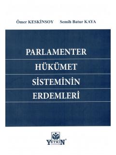 Parlamenter Hükümet Sisteminin Erdemleri