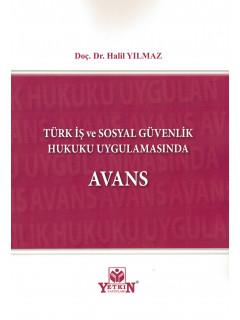 Türk İş ve Sosyal Güvenlik Hukuku Uygulamasında Avans