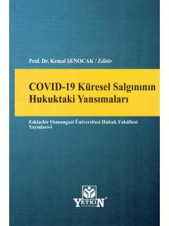 Covıd-19 Küresel Salgınının Hukuktaki Yansımaları