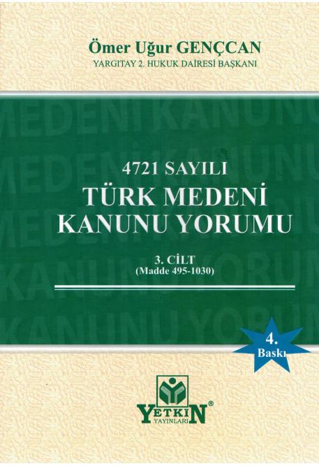 Türk Medeni Kanunu Yorumu