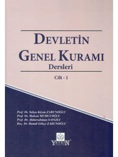 Devletin Genel Kuramı Dersleri Cilt-I