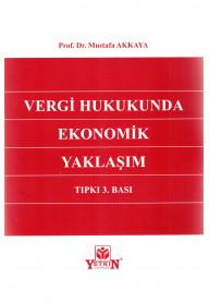 Vergi Hukukunda Ekonomik Yaklaşım
