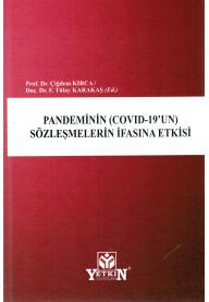 Pandeminin (Covid-19'un) Sözleşmelerin İfasına Etkisi