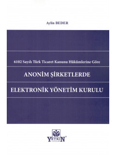 Anonim Şirketlerde Elektronik Yönetim Kurulu