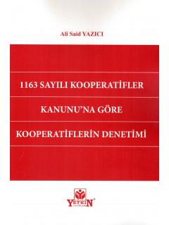 1163 Sayılı Kooperatifler Kanunu'na Göre Kooperatiflerin Denetimi
