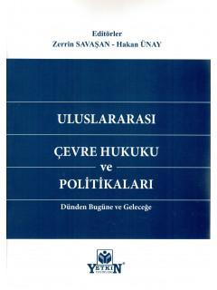 Uluslararası Çevre Hukuku ve Politikaları