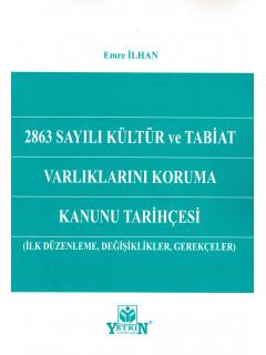 2863 Sayılı Kültür ve Tabiat Varlıklarını Koruma Kanunu Tarihçesi