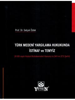 Türk Medeni Yargılama Hukukunda İstinaf ve Temyiz