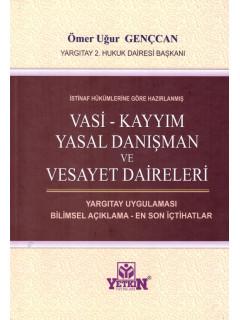 Vasi - Kayyım Yasal Danışman ve Vesayet Daireleri
