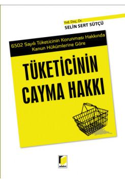 Tüketicinin Cayma Hakkı