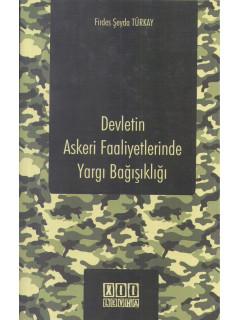 Devletin Askeri Faaliyetlerinde Yargı Bağışıklığı