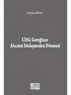 CISG Gereğince Alıcının Sözleşmeden Dönmesi