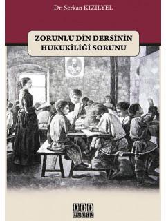 Zorunlu Din Dersinin Hukukiliği Sorunu