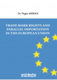 Trade Mark Rights And Parallel Importation in The European Union