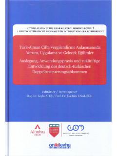 Türk-Alman Çifte Vergilendirme Anlaşmasında Yorum, Uygulama ve Gelecek Eğilimler