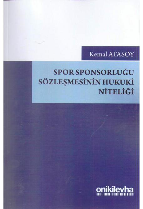 Spor Sponsorluğu Sözleşmesinin Hukuki Niteliği