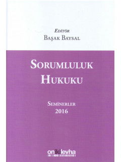 Sorumluluk Hukuku Seminerler 2016