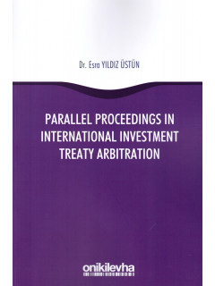 Parallel Proceedings in International Investment Treaty Arbitration