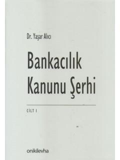 Bankacılık Kanunu Şerhi (2 Cilt)