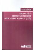 Hukukun Gücü: Bourdieu Sosyolojisinde Hukuk Alanının Oluşumu ve İşleyişi