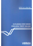 Uluslararası Vergi Hukuku Konularına Türkiye Yaklaşımı