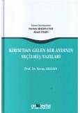 Kırım'dan Gelen Bir Aydının Seçilmiş Yazıları
