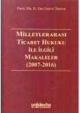 Milletlerarası Ticaret Hukuku İle İlgili Makaleler (2007-2016)