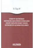 Otomotiv Sektöründeki Dağıtım Sözleşmelerinden Kaynaklanan Hukuki İlişkilerin Rekabet Hukuku Düzenlemeleri Açısından İncelenmesi