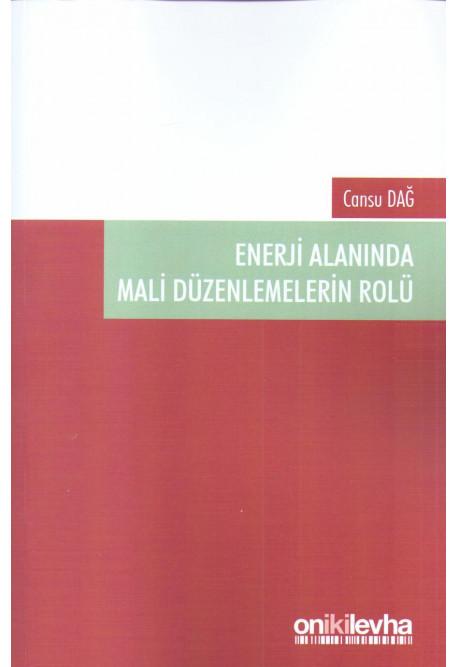 Enerji Alanında Mali Düzenlemelerin Rolü