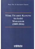 Türk Ticaret Kanunu ile İlgili Makaleler (2009-2016)