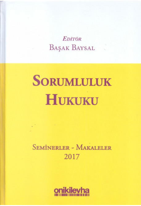 Sorumluluk Hukuku Seminerler - Makaleler 2017