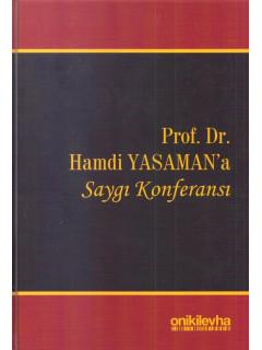 Prof. Dr. Hamdi Yasaman'a Saygı Konferansı
