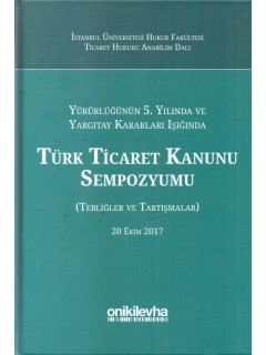 Türk Ticaret Kanunu Sempozyumu