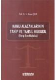 Kamu Alacaklarının Takip ve Tahsil Hukuku