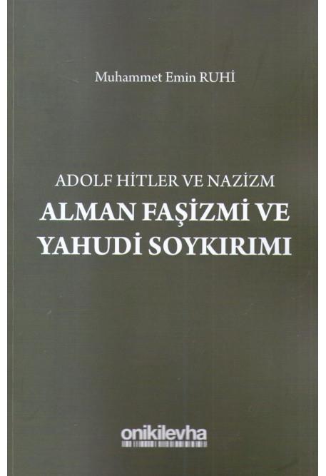 Alman Faşizmi ve Yahudi Soykırımı
