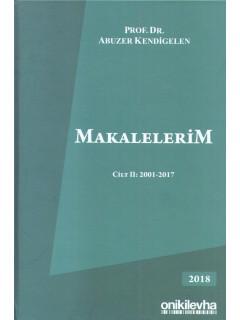 Makalelerim Cilt II: 2001 - 2017